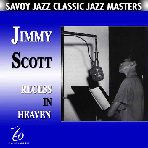 Play & Download Recess In Heaven by Jimmy Scott | Napster