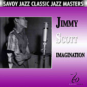 Play & Download Imagination by Jimmy Scott | Napster