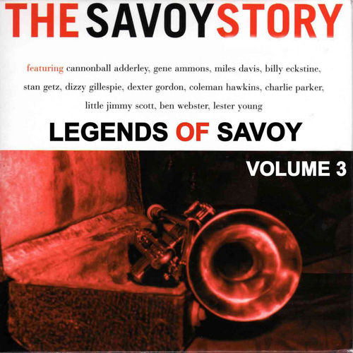 Play & Download The Legends of Savoy, Vol 3 by Various Artists | Napster