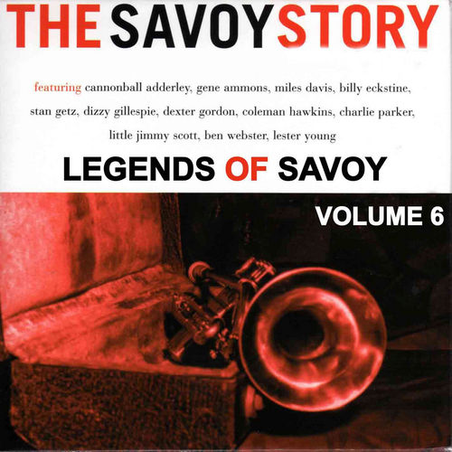 Play & Download The Legends of Savoy, Vol 6 by Various Artists | Napster