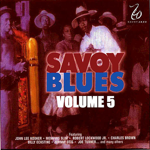 Play & Download The Savoy Blues, Vol. 5 by Various Artists | Napster
