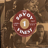 Play & Download Savoy's Finest Volume 1 by Various Artists | Napster