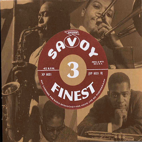 Play & Download Savoy's Finest Volume 3 by Various Artists | Napster