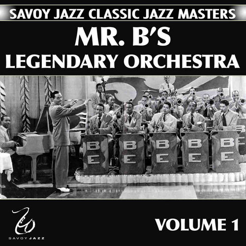Mr. B's Legendary Orchestra Volume 1 by Billy Eckstine