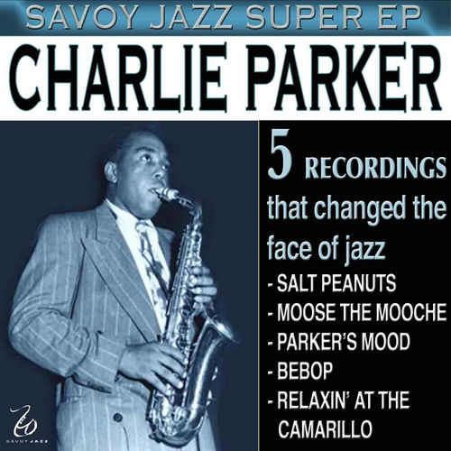 Play & Download Savoy Jazz Super EP: Charlie Parker, Vol. 2 by Charlie Parker | Napster