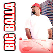 Play & Download Big Balla by Mack 10 | Napster