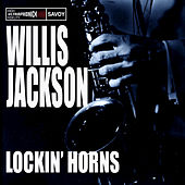 Play & Download Lockin' Horns by Willis Jackson | Napster