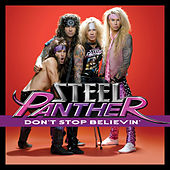 Play & Download Don't Stop Believin' by Steel Panther | Napster