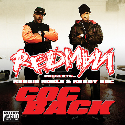 Redman presents Reggie Noble & Ready Roc 'Coc Back' by Redman