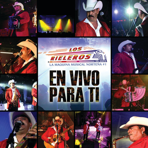 Play & Download En Vivo Para Ti by Los Rieleros Del Norte | Napster