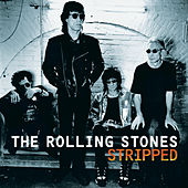 Play & Download Stripped by The Rolling Stones | Napster