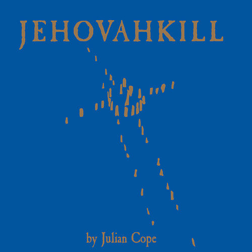 Play & Download Jehovahkill by Julian Cope | Napster