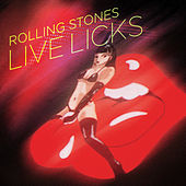 Live Licks by The Rolling Stones