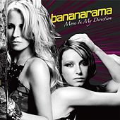 Move In My Direction von Bananarama