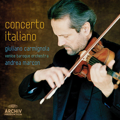 Play & Download Concerto Italiano by Giuliano Carmignola | Napster