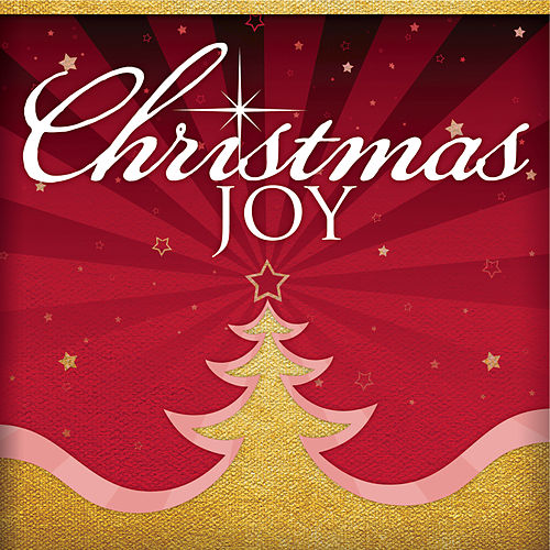 Play & Download Christmas Joy by Various Artists | Napster