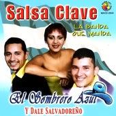 El Sombrero Azul Y Dale Salvadoreno by Salsa Clave