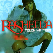 Play & Download Touch Ya Toes by Rasheeda | Napster
