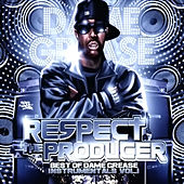 Play & Download Respect The Producer: Best Of Instrumentals Volume 1 by Dame Grease | Napster