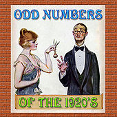 Play & Download Odd Numbers of the 1920's by Various Artists | Napster
