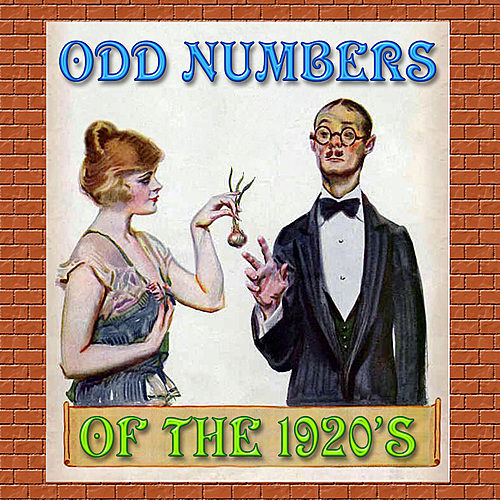 Odd Numbers of the 1920's by Various Artists