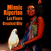 Les Fleurs - Greatest Hits by Minnie Riperton