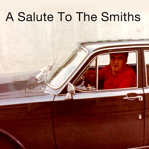 Play & Download A Salute To The Smiths by Various Artists | Napster