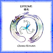 Play & Download Epitome by Osamu Kitajima | Napster