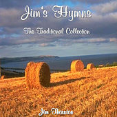 Play & Download Jim's Hymns - The Traditional Collection by Jim Thornton | Napster