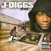 Play & Download …Da Bad… by J-Diggs | Napster