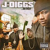 Play & Download ..Da Ugly by J-Diggs | Napster