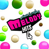 Play & Download Melody Hits Vol. 4 by Various Artists | Napster