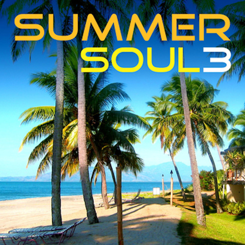 Play & Download Summer Soul 3: Lovin' You by Various Artists | Napster