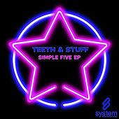 Simple Five EP by The Teeth