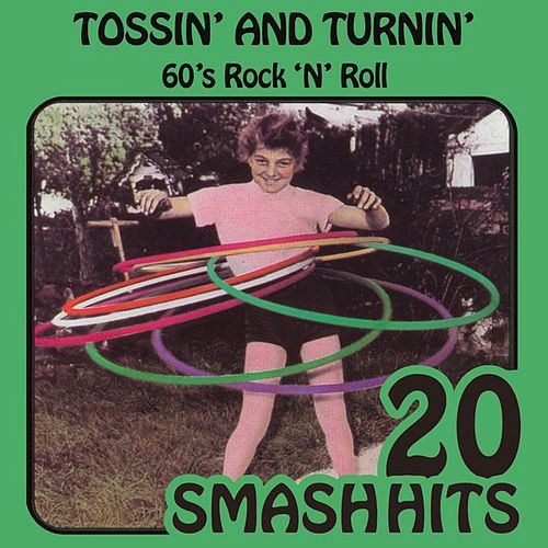 60's Rock 'N' Roll - Tossin' And Turnin' by Various Artists