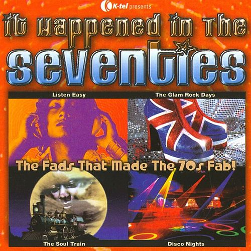 Play & Download It Happened In The Seventies by Various Artists | Napster