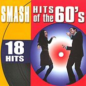 Play & Download Smash Hits Of The 60's by Various Artists | Napster