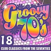 Play & Download Groovy 70's by Various Artists | Napster