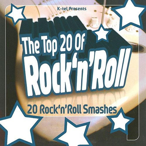 Play & Download The Top 20 Of Rock 'N' Roll by Various Artists | Napster