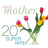 Songs For Mother by Various Artists