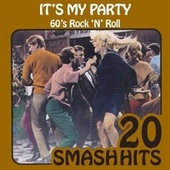 Play & Download 60's Rock 'N' Roll - It's My Party by Various Artists | Napster