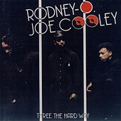 Three The Hard Way by Rodney O