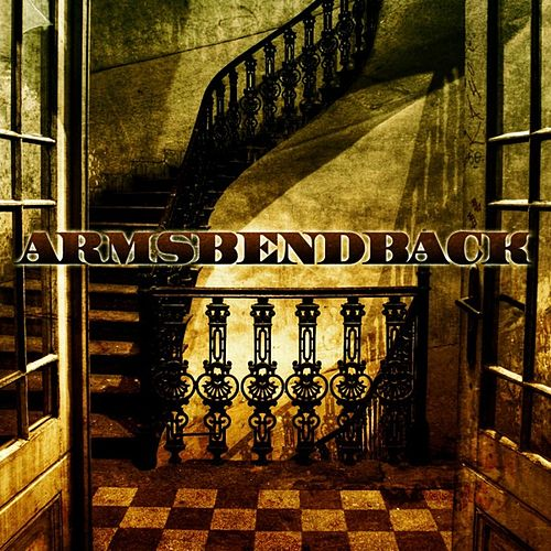 Play & Download Armsbendback by Armsbendback | Napster