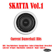 Play & Download Skatta Vol.1 - Big Current Hits by Various Artists | Napster