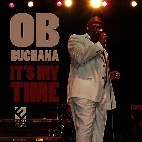 It's My Time by O.B. Buchana