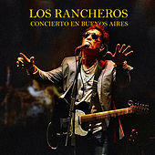 Play & Download Concierto en Buenos Aires by Los Rancheros | Napster