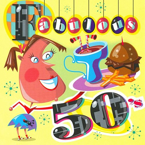 Play & Download Fabulous 50's by Various Artists | Napster