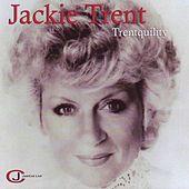 Trentquility by Jackie Trent