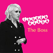 Play & Download The Boss by Lauren Mason | Napster