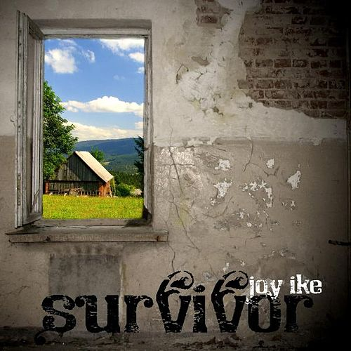 Play & Download Survivor by Joy Ike | Napster